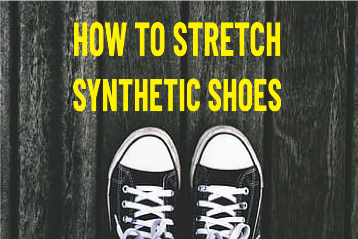 How To Stretch Synthetic Shoes in 6 Easy Ways!😮