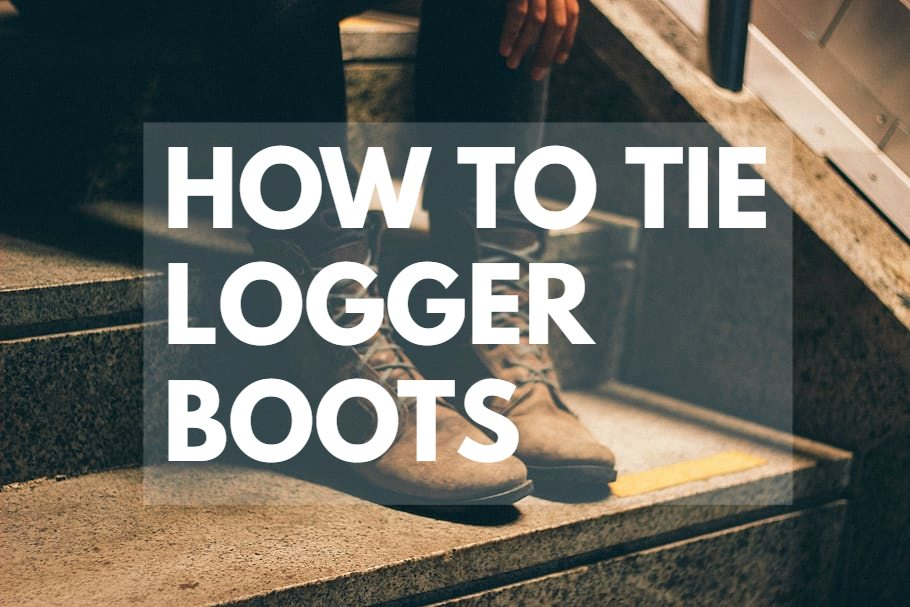 how to tie logger boots