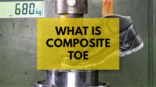WHAT IS COMPOSITE TOE